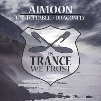 Aimoon - Unstoppable + Dragonfly