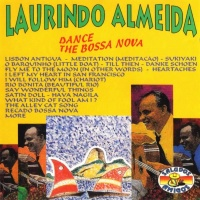 Laurindo Almeida - Dance The Bossa Nova