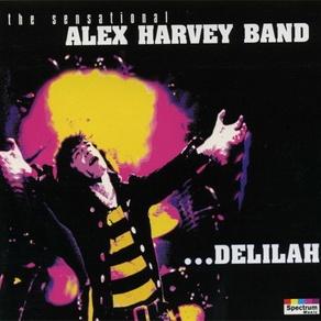 The Sensational Alex Harvey Band - Delilah (Album)