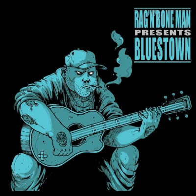 Rag'N'Bone Man - Bluestown