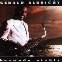 Gerald Albright - Bermuda Nights