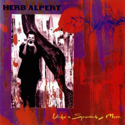 Herb Alpert - Under A Spanish Moon (Album)