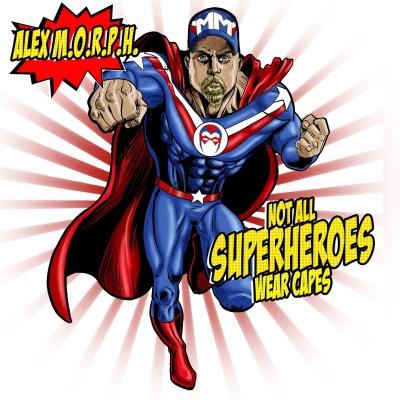 Alex M.O.R.P.H. - Not All Superheroes Wear Capes