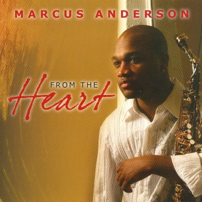 Marcus Anderson - From The Heart