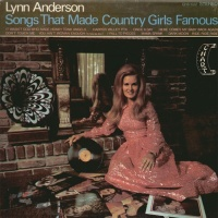 Lynn Anderson - Songs That Made Country Girls Famous (Album)