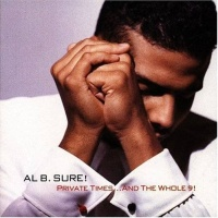 Al B. Sure! - Private Times...and the Whole 9! (Album)