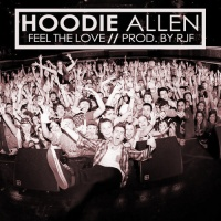 Hoodie Allen - Feel The Love (Single)