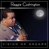 Reggie Codrington - Vision of Dreams