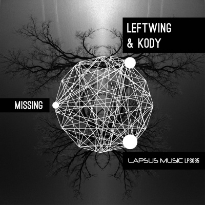 Leftwing and Kody - Missing EP - Lapsus Music