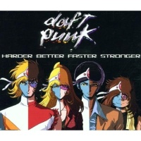 Daft Punk - Harder Better Faster Stronger