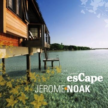 Jerome Noak - Sweet Escape