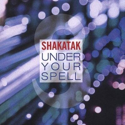 Shakatak - Under Your Spell