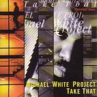 Michael White - Just For The Funk Of It
