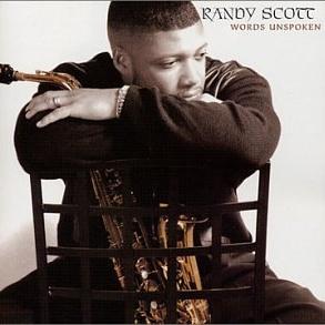 Randy Scott - Words Unspoken