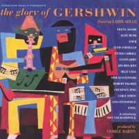 - The Glory Of Gershwin