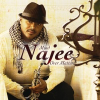 Najee - Mind Over Matter