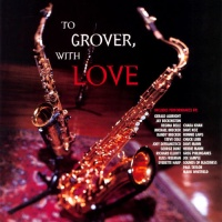 - To Grover With Love