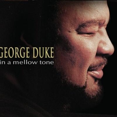 George Duke - In A Mellow Tone
