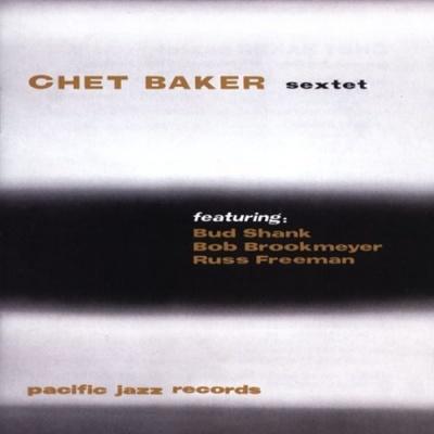 Chet Baker - Chet Baker Sextet