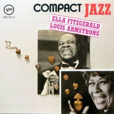 Ella Fitzgerald - Compact Jazz: Ella and Louis