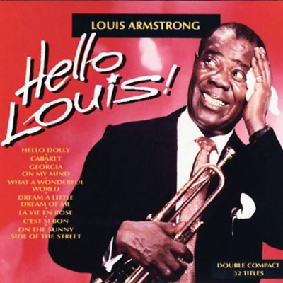 Louis Armstrong - Hello Louis! Disc 2
