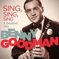 Benny Goodman - I'm Gonna Sit Right Down And Write Myself A Letter