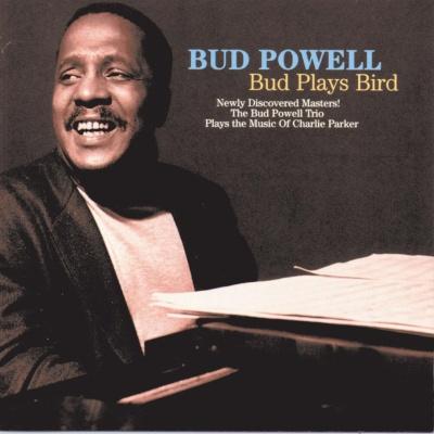 Bud Powell - Bud Plays Bird