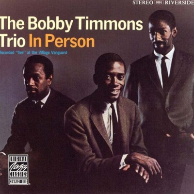 Bobby Timmons - The Bobby Timmons Trio in Person