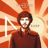 Vanotek - No Sleep