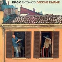 Biagio Antonacci - Dediche e Manie (Album)