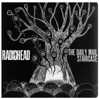 Radiohead - The Daily Mail, Staircase (Single)