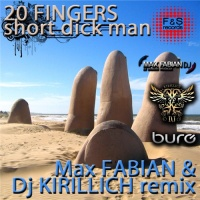20 Fingers - Short Dick Man (Max Fabian & Dj Kirillich Remix)