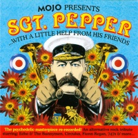 - Mojo Presents: Sgt. Pepper...With A Little Help From My Friends