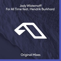 Jody Wisternoff feat. Hendrik Burkhard - For All Time