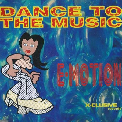 E-Motion - Dance To The Music