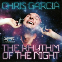 Chris Garcia - The Rhytm Of The Night