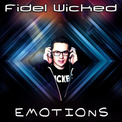 Fidel Wicked - Emotions