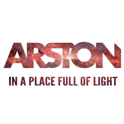 Arston - In A Place Full Of Light (Single)