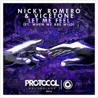 Nicky Romero & Vicetone feat. When We Are Wild - Let Me Feel