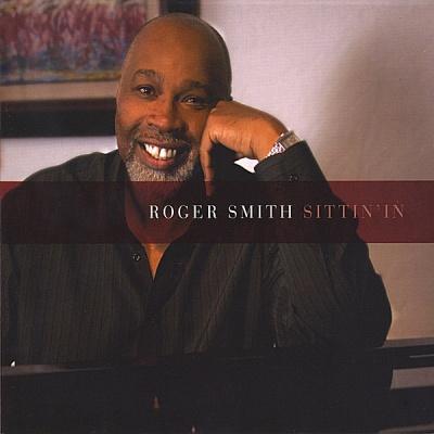 Roger Smith - Sittin' In