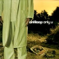 ANTILOOP - Only U  [CDM]\cover (Single)