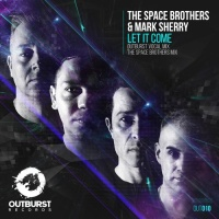 The Space Brothers - Let It Come [OUT010]