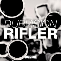 DubVision - Rifler