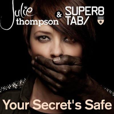 Super8 & Tab - Your Secret's Safe