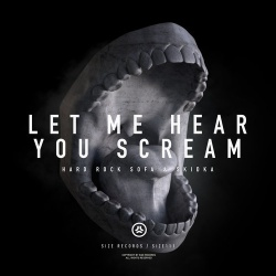 Hard Rock Sofa - Let Me Hear You Scream