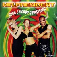 Mr. President - Coco Jamboo Christmas