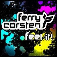 Ferry Corsten - Feel It