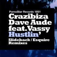 Dave Aude - Hustlin (Slideback Remix)