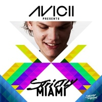 Armand Van Helden - Avicii Presents Strictly Miami