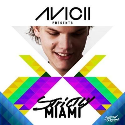 Erick Morillo - Avicii Presents Strictly Miami